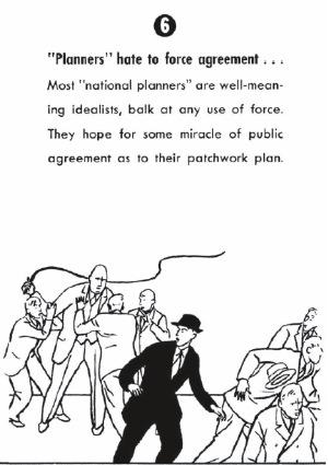 """""""Los planificadores detestan imponer los acuerdos"""""""